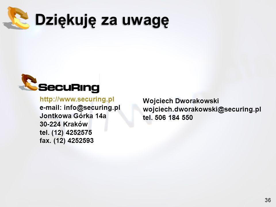 36 Dziękuję za uwagę http://www.securing.pl e-mail: info@securing.pl Jontkowa Górka 14a 30-224 Kraków tel. (12) 4252575 fax. (12) 4252593 Wojciech Dwo