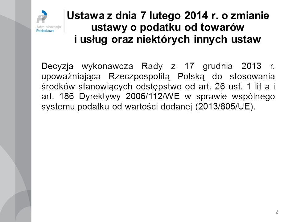 2 Ustawa z dnia 7 lutego 2014 r.