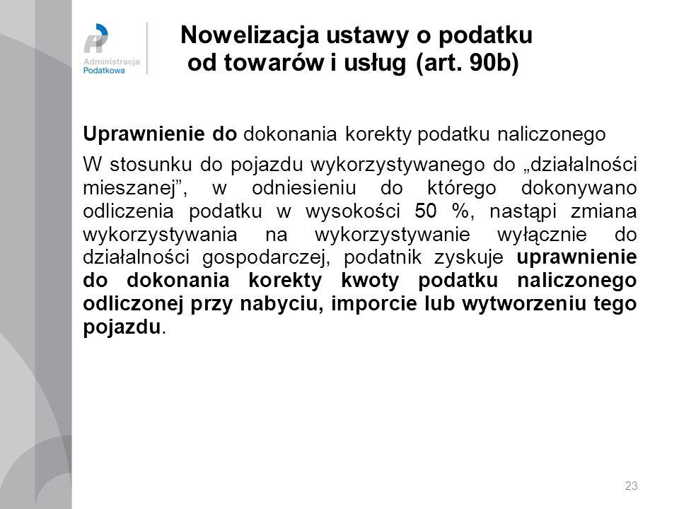 23 Nowelizacja ustawy o podatku od towarów i usług (art.
