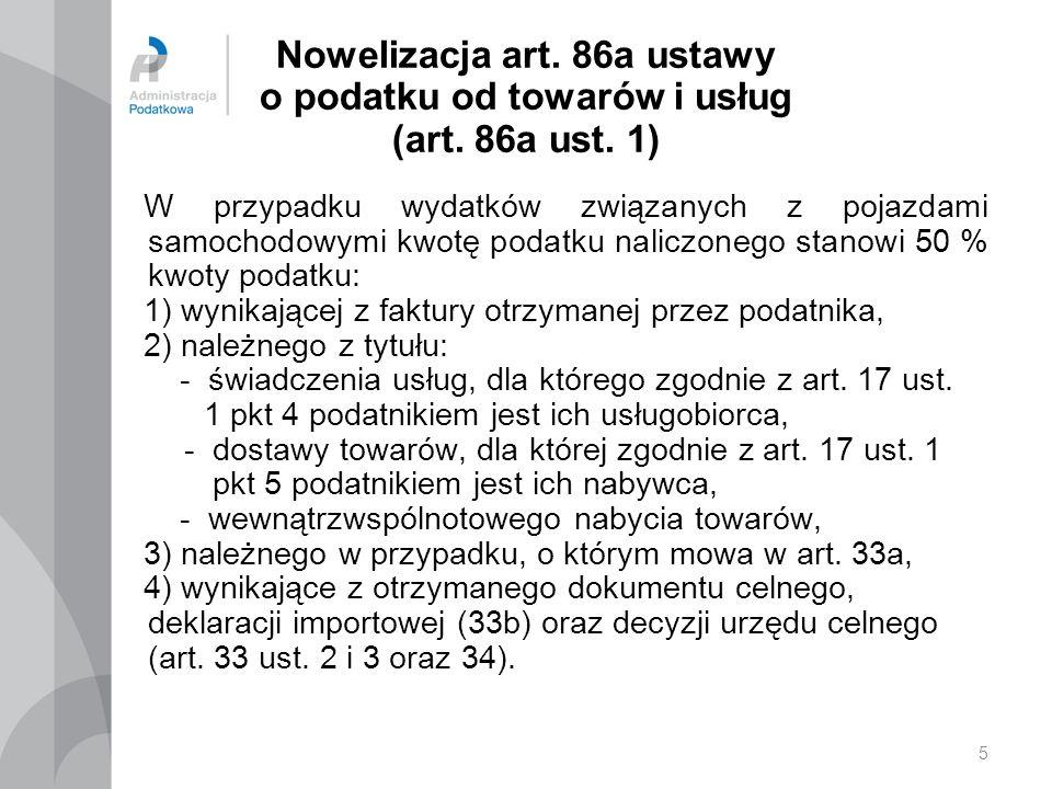 5 Nowelizacja art.86a ustawy o podatku od towarów i usług (art.