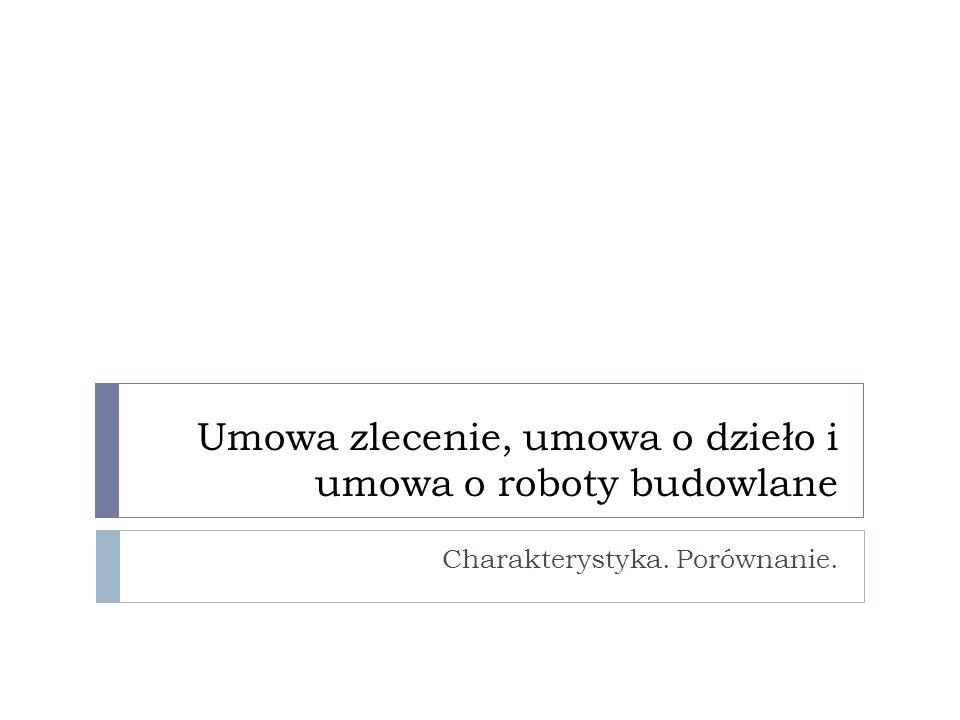 Umowa zlecenie Jakub Sieradzkiibaf.edu.pl2 Pojęcie i charakterystyka ogólna Strony: dający zlecenie i przyjmujący zlecenie (powszechnie zleceniodawca i zleceniobiorca) Elementem przedmiotowo istotnym dla umowy zlecenia jest zobowiązanie przyjmującego zlecenie do dokonania określonej czynności prawnej dla dającego zlecenie (art.