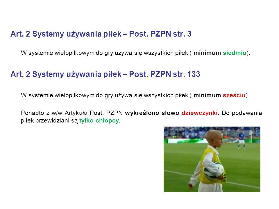 Art. 2 Systemy używania piłek – Post. PZPN str.