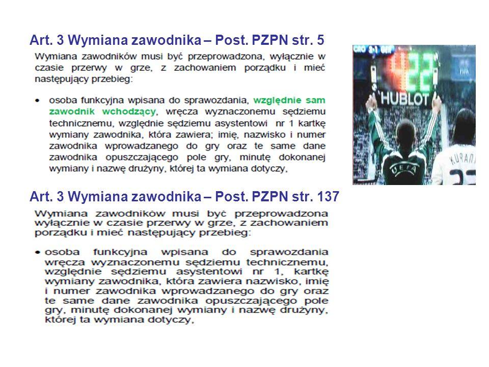 Art. 3 Wymiana zawodnika – Post. PZPN str. 5 Art. 3 Wymiana zawodnika – Post. PZPN str. 137