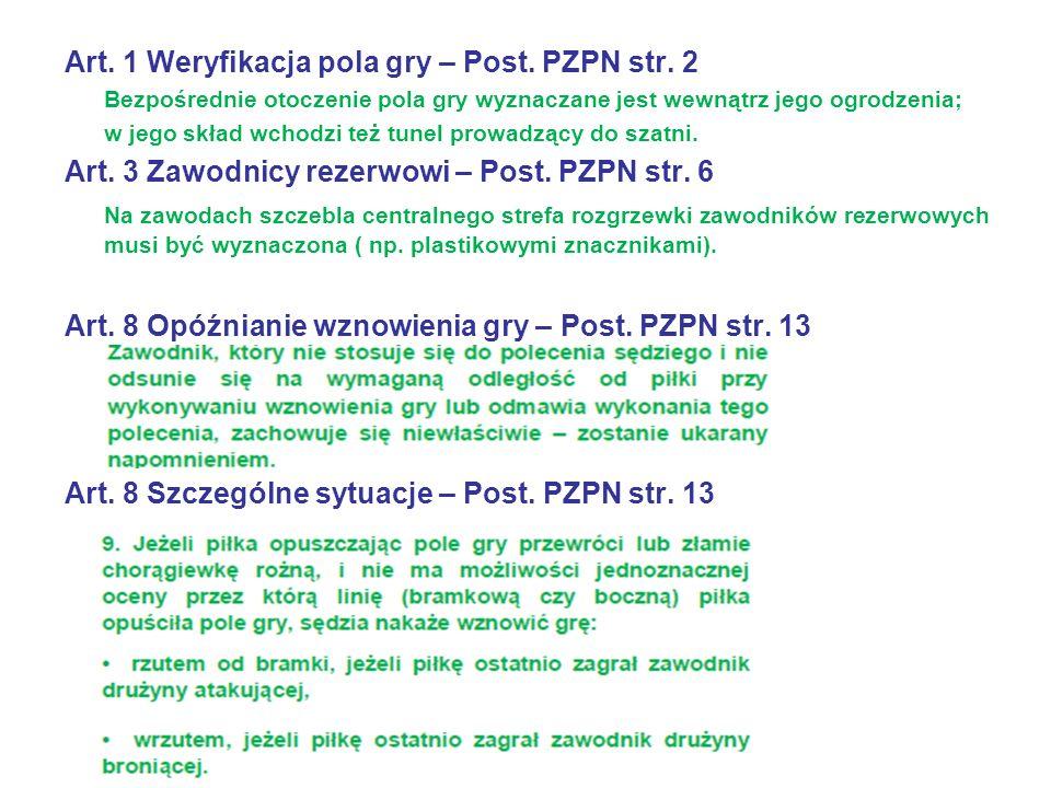 Art. 1 Weryfikacja pola gry – Post. PZPN str.