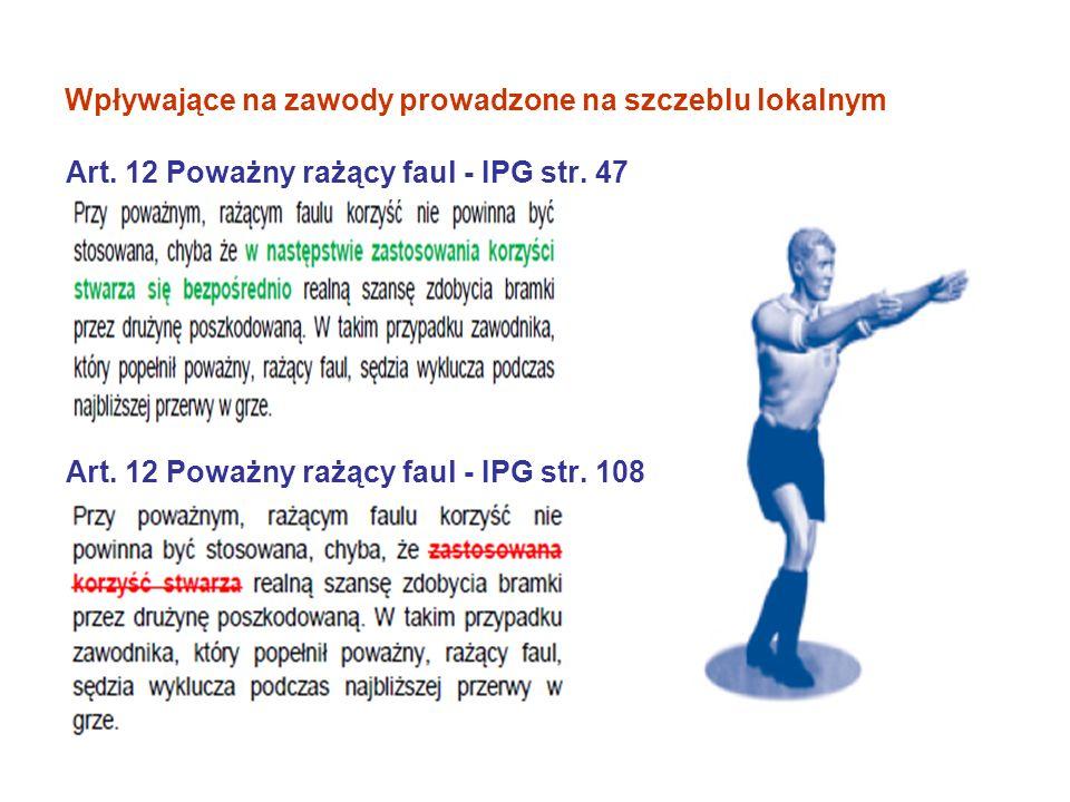 Art.12 Gwałtowne agresywne zachowanie IPG str. 47 Art.