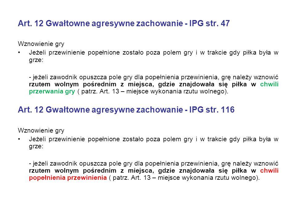 Art. 12 Gwałtowne agresywne zachowanie - IPG str.