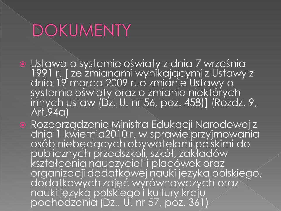 Ustawa o systemie oświaty z dnia 7 września 1991 r. [ ze zmianami wynikającymi z Ustawy z dnia 19 marca 2009 r. o zmianie Ustawy o systemie oświaty or