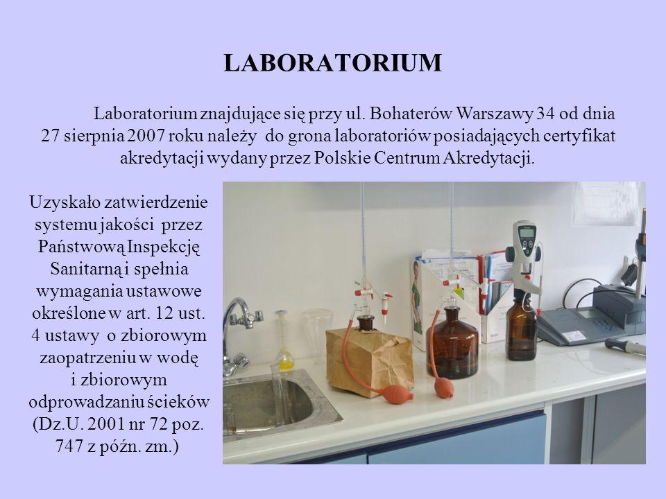 LABORATORIUM Laboratorium znajdujące się przy ul. Bohaterów Warszawy 34 od dnia 27 sierpnia 2007 roku należy do grona laboratoriów posiadających certy
