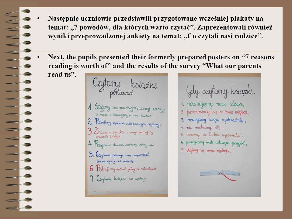 Następnie uczniowie przedstawili przygotowane wcześniej plakaty na temat: 7 powodów, dla których warto czytać.