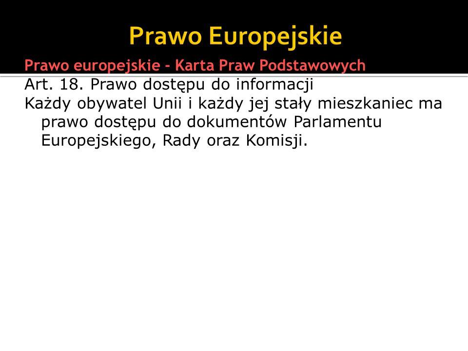 W 1997 roku wprowadzono do polskiego porządku prawnego konstytucyjne podstawy prawa dostępu do informacji, zamieszczając je w kilku artykułach drugiego rozdziału Konstytucji obejmującego wolności, prawa i obowiązki człowieka i obywatela.
