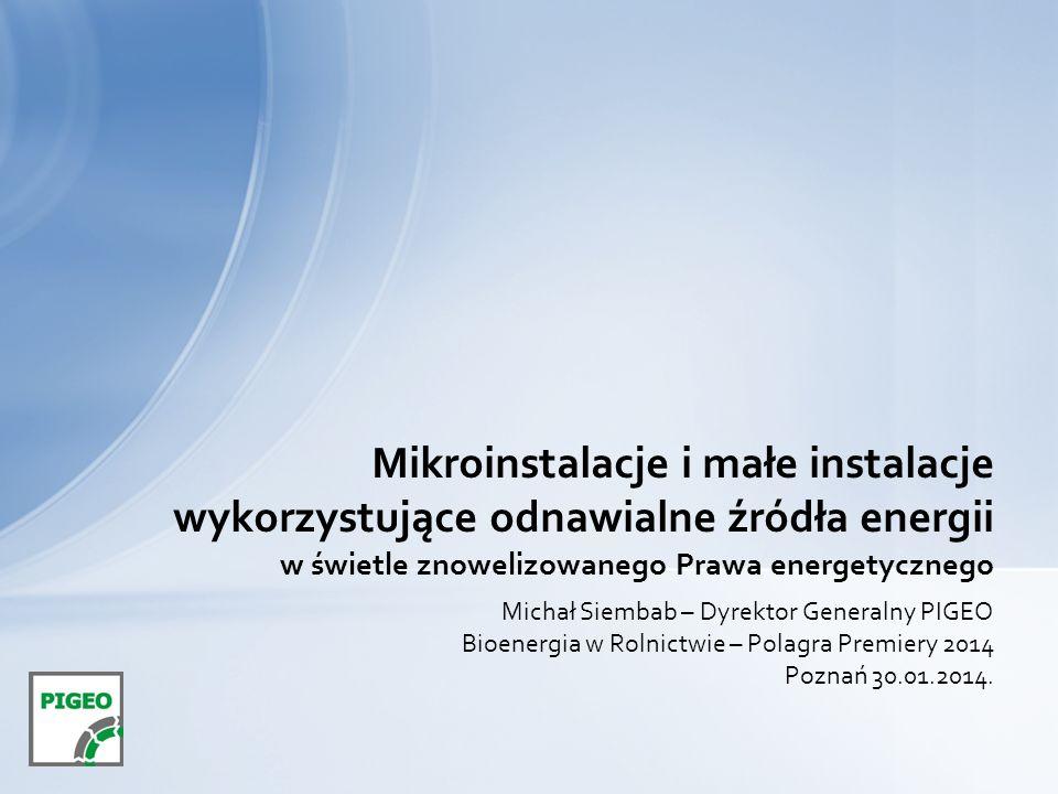 Michał Siembab – Dyrektor Generalny PIGEO Bioenergia w Rolnictwie – Polagra Premiery 2014 Poznań 30.01.2014.
