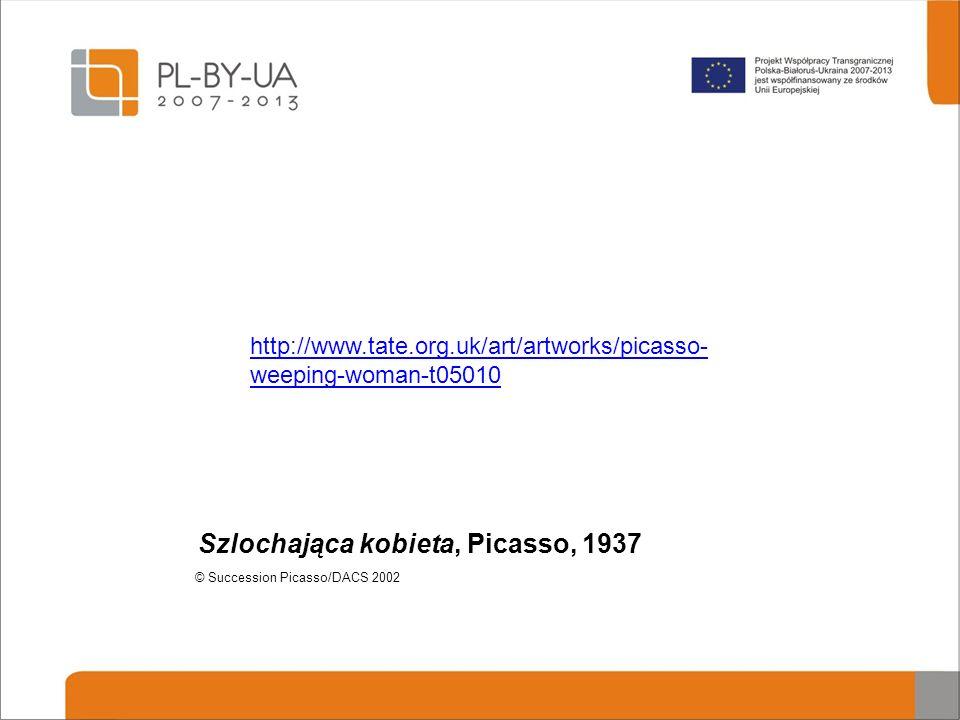 Szlochająca kobieta, Picasso, 1937 © Succession Picasso/DACS 2002 http://www.tate.org.uk/art/artworks/picasso- weeping-woman-t05010