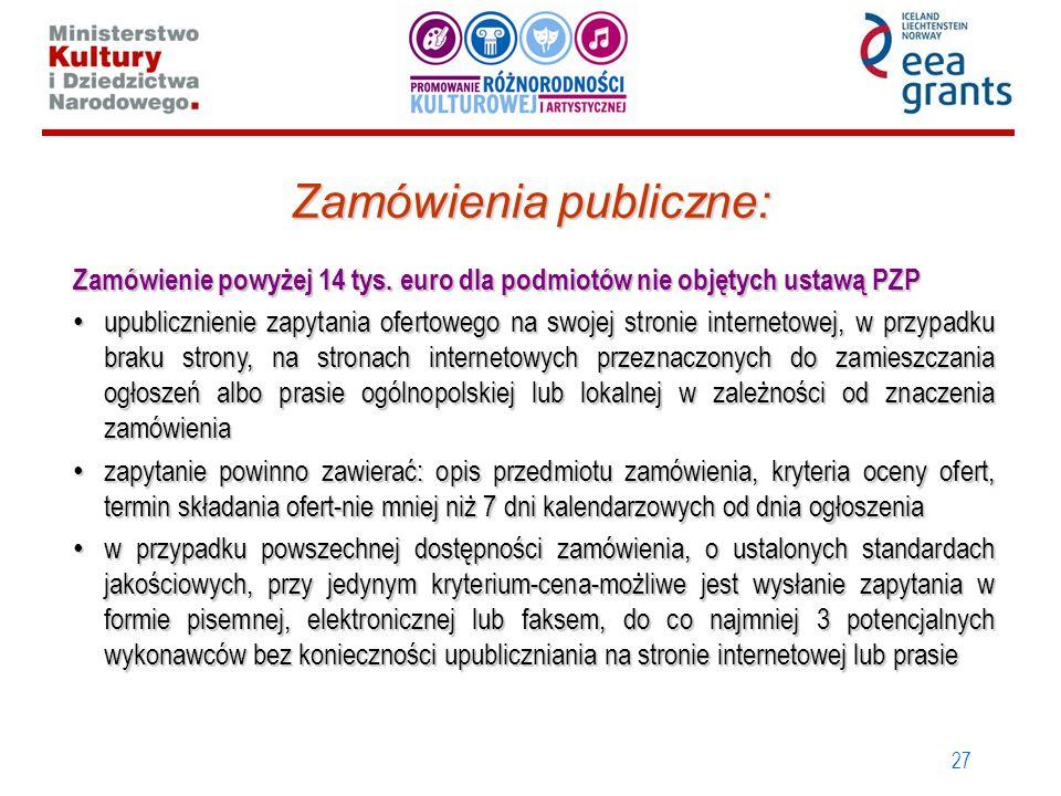 27 Zamówienia publiczne: Zamówienie powyżej 14 tys. euro dla podmiotów nie objętych ustawą PZP upublicznienie zapytania ofertowego na swojej stronie i