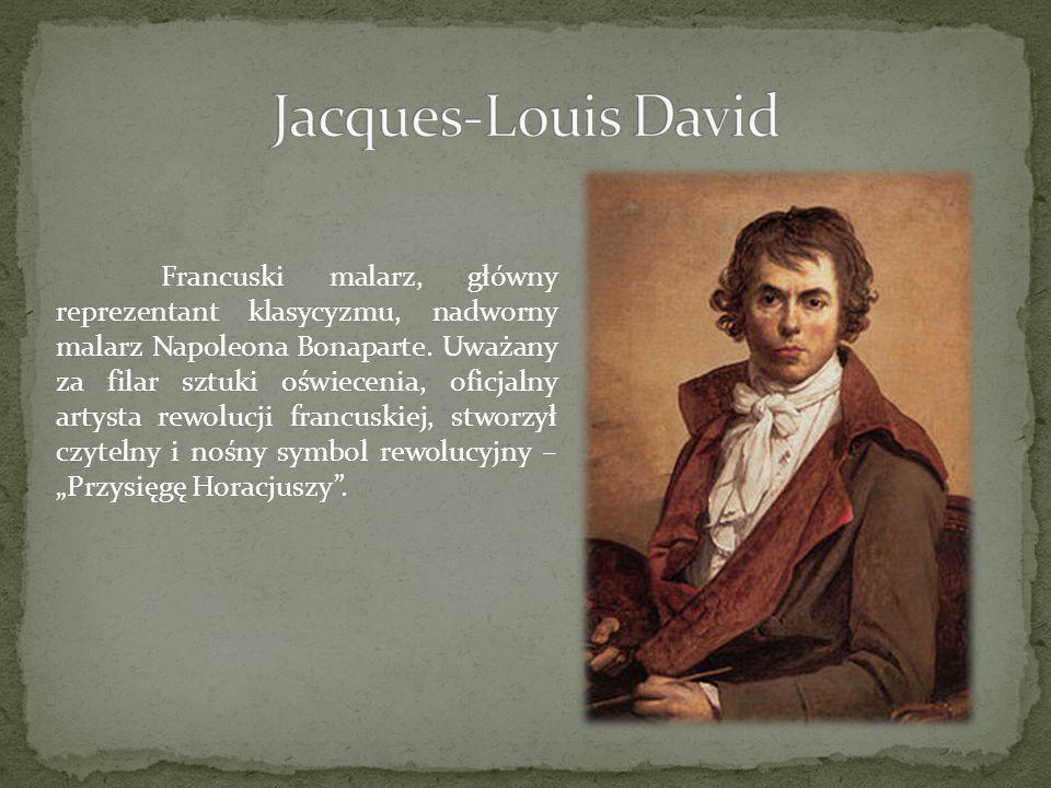 Francuski malarz, główny reprezentant klasycyzmu, nadworny malarz Napoleona Bonaparte. Uważany za filar sztuki oświecenia, oficjalny artysta rewolucji