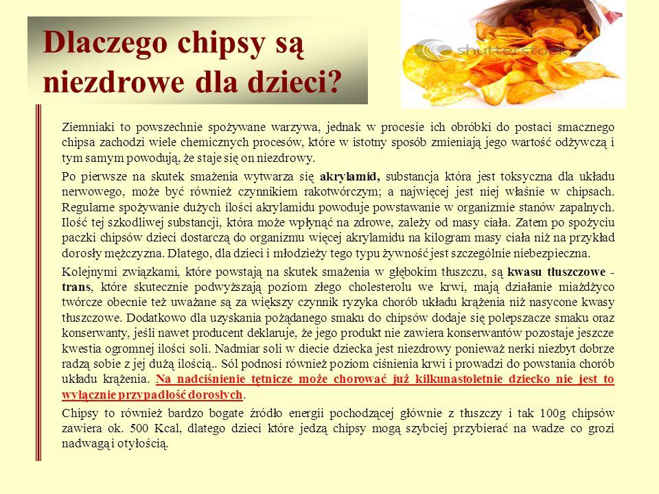 Dlaczego chipsy są niezdrowe dla dzieci? Ziemniaki to powszechnie spożywane warzywa, jednak w procesie ich obróbki do postaci smacznego chipsa zachodz