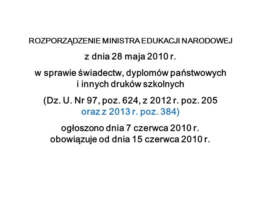 ROZPORZĄDZENIE MINISTRA EDUKACJI NARODOWEJ z dnia 28 maja 2010 r.