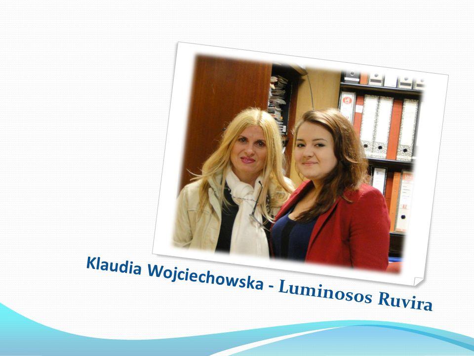 Klaudia Wojciechowska - Luminosos Ruvira