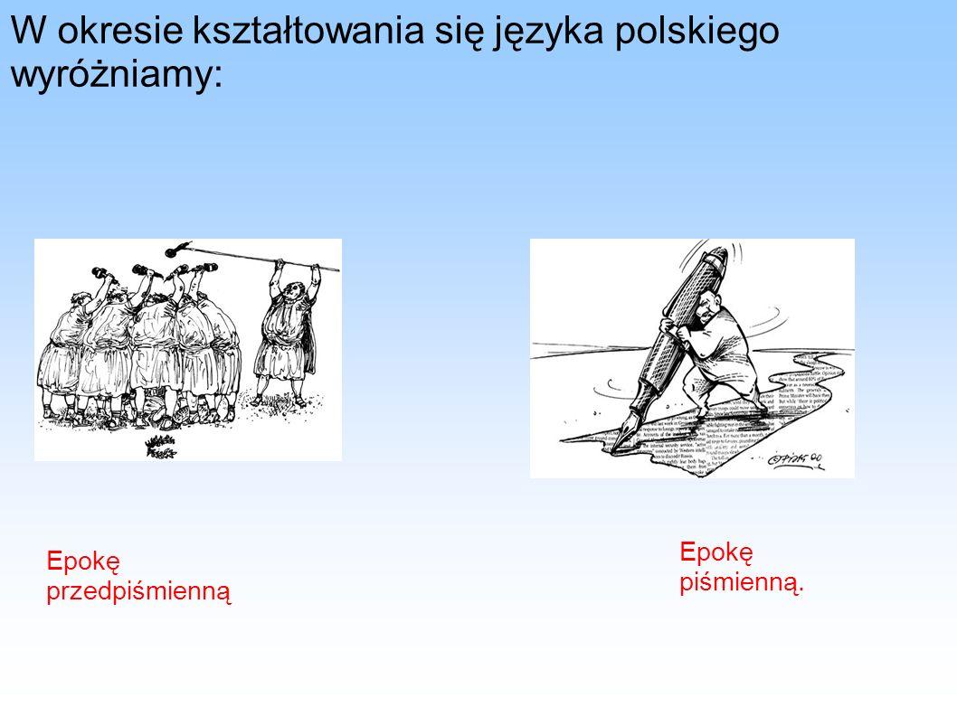 Jako pierwsze pismo w Polsce przyjęto alfabet łaciński.
