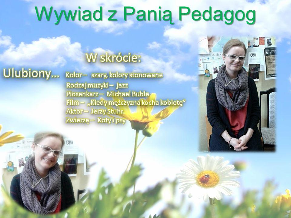 Wywiad z Panią Pedagog