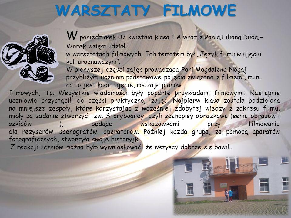 WARSZTATY FILMOWE W poniedziałek 07 kwietnia klasa 1 A wraz z Panią Lilianą Dudą – Worek wzięła udział w warsztatach filmowych. Ich tematem był Język