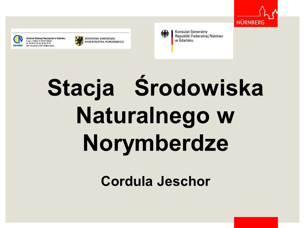 Stacja Środowiska Naturalnego w Norymberdze Cordula Jeschor