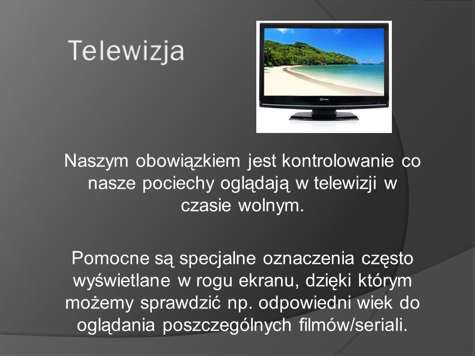Naszym obowiązkiem jest kontrolowanie co nasze pociechy oglądają w telewizji w czasie wolnym. Pomocne są specjalne oznaczenia często wyświetlane w rog