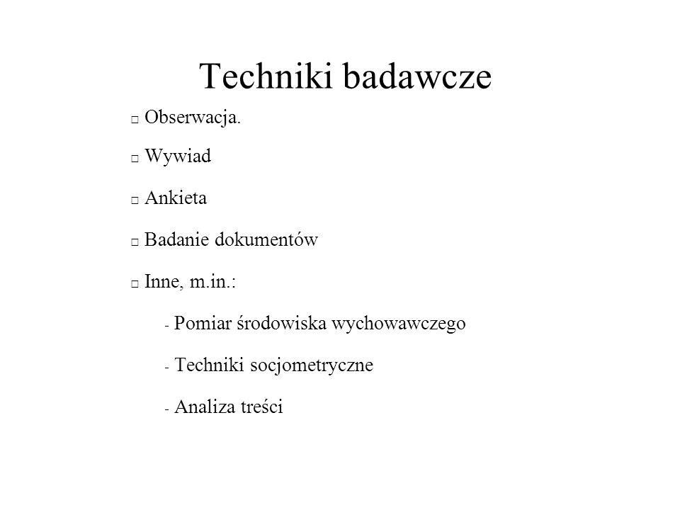 Techniki badawcze Obserwacja.