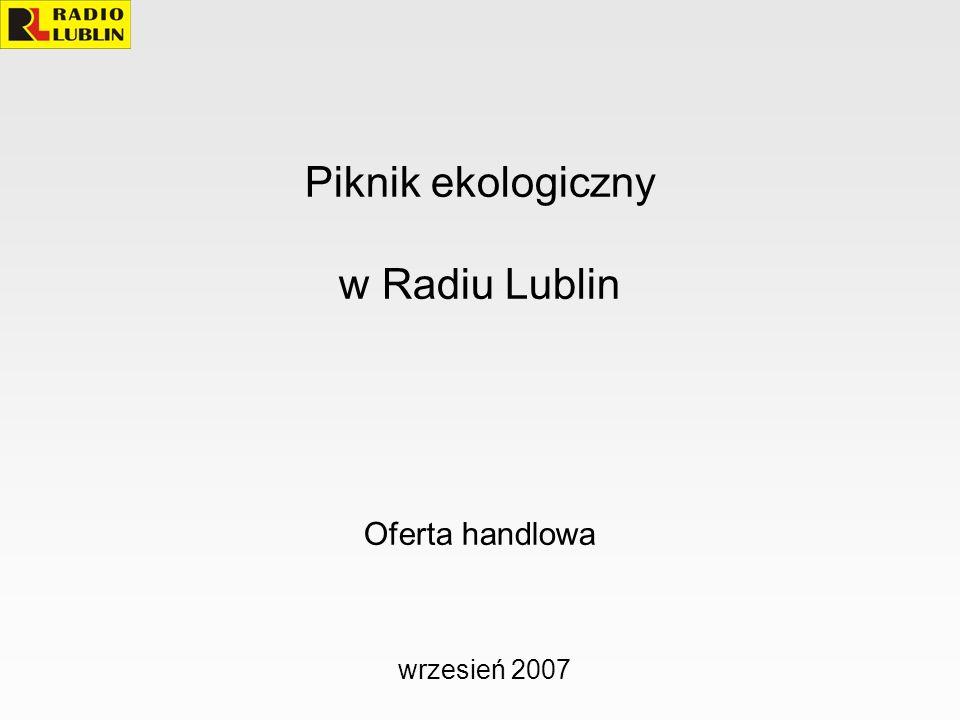 Piknik ekologiczny w Radiu Lublin Oferta handlowa wrzesień 2007