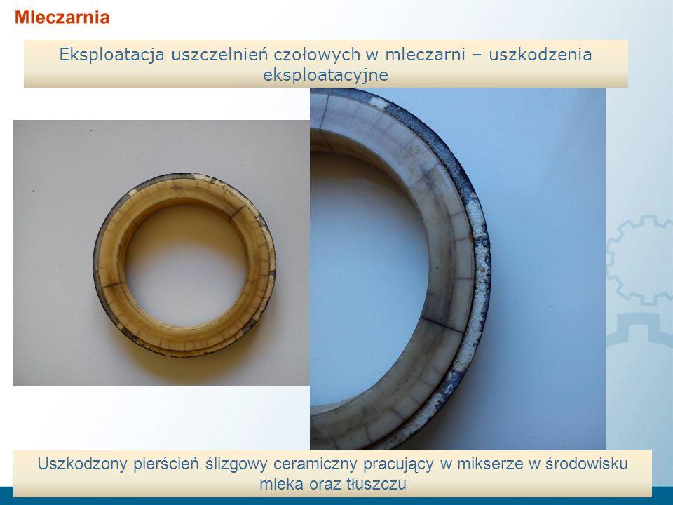Eksploatacja uszczelnień czołowych w mleczarni – uszkodzenia eksploatacyjne Uszkodzony pierścień ślizgowy ceramiczny pracujący w mikserze w środowisku