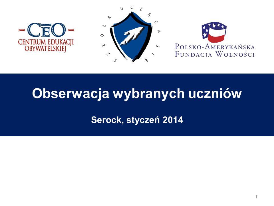 Obserwacja wybranych uczniów Serock, styczeń 2014 1