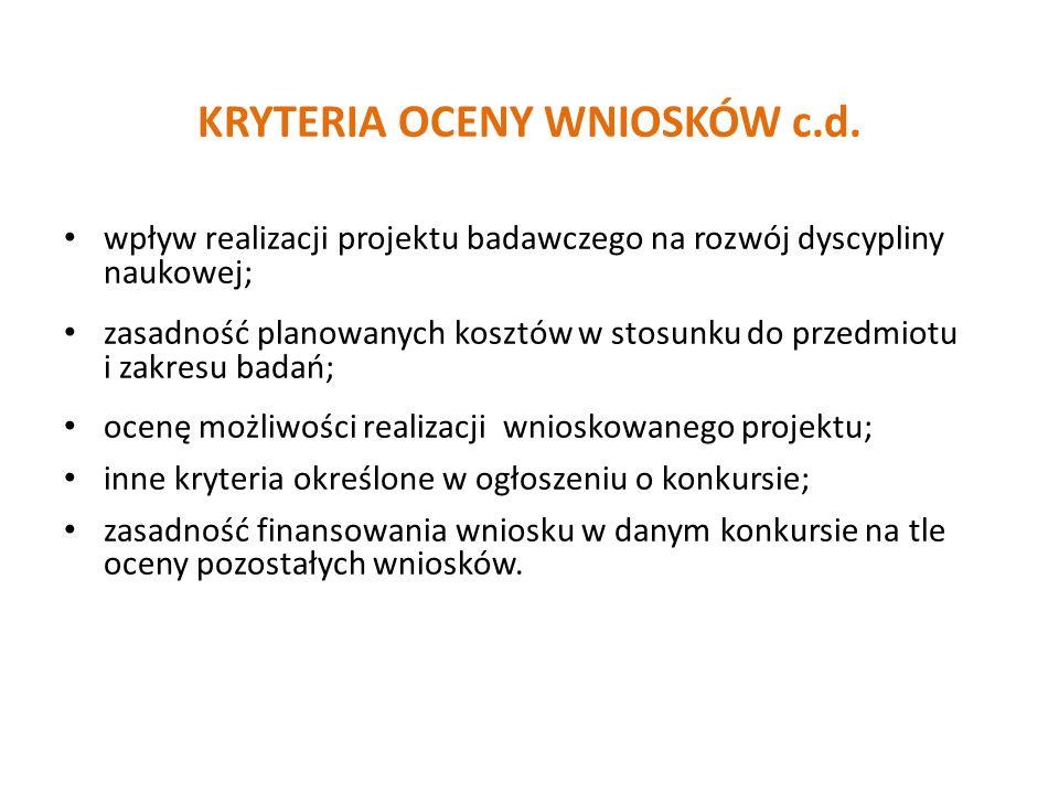 KRYTERIA OCENY WNIOSKÓW c.d.