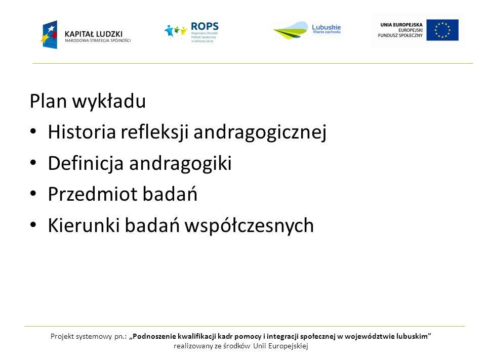 Projekt systemowy pn.: Podnoszenie kwalifikacji kadr pomocy i integracji społecznej w województwie lubuskim realizowany ze środków Unii Europejskiej Kierunki badań Orientacja psychologiczna Orientacja socjologiczna