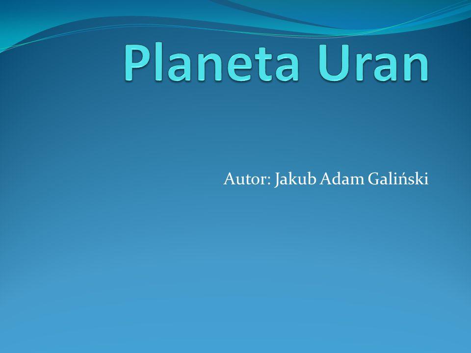 Uran : gazowy olbrzym, siódma w kolejności od Słońca planeta Układu Słonecznego.