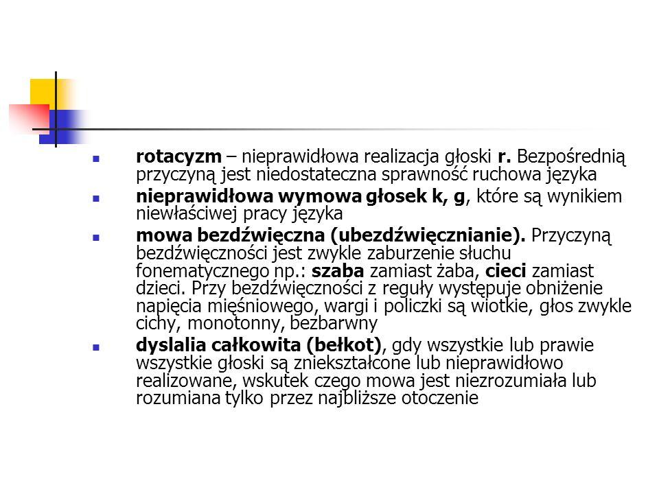 rotacyzm – nieprawidłowa realizacja głoski r.