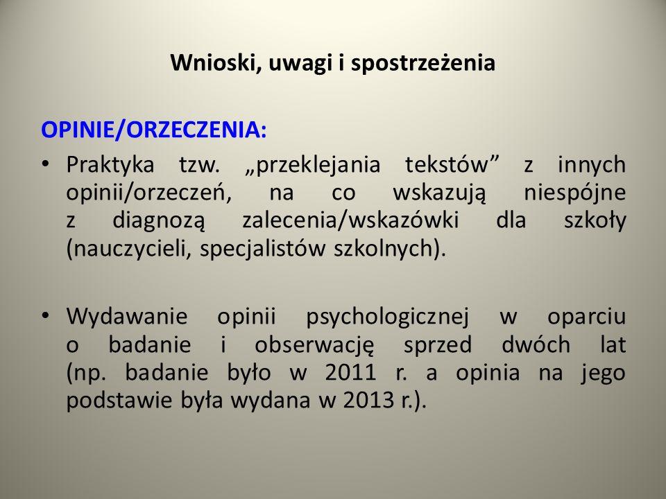 Wnioski, uwagi i spostrzeżenia OPINIE/ORZECZENIA: Praktyka tzw.