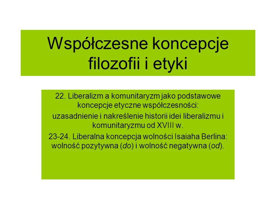 Współczesne koncepcje filozofii i etyki 22.