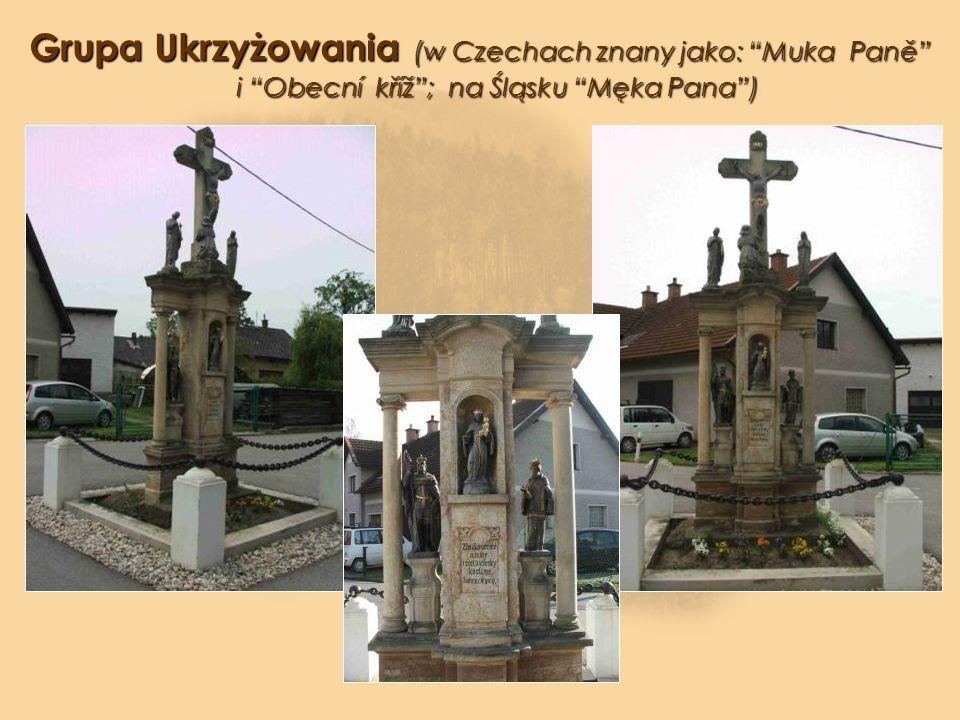 Grupa Ukrzyżowania (w Czechach znany jako: Muka Paně i Obecní kříž; na Śląsku Męka Pana)