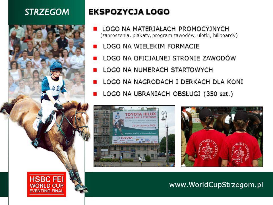 EKSPOZYCJA LOGO www.WorldCupStrzegom.pl LOGO NA MATERIAŁACH PROMOCYJNYCH (zaproszenia, plakaty, program zawodów, ulotki, billboardy) LOGO NA WIELEKIM