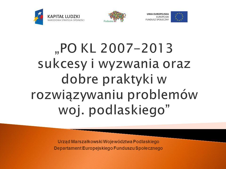 PO KL 2007-2013 sukcesy i wyzwania oraz dobre praktyki w rozwiązywaniu problemów woj.