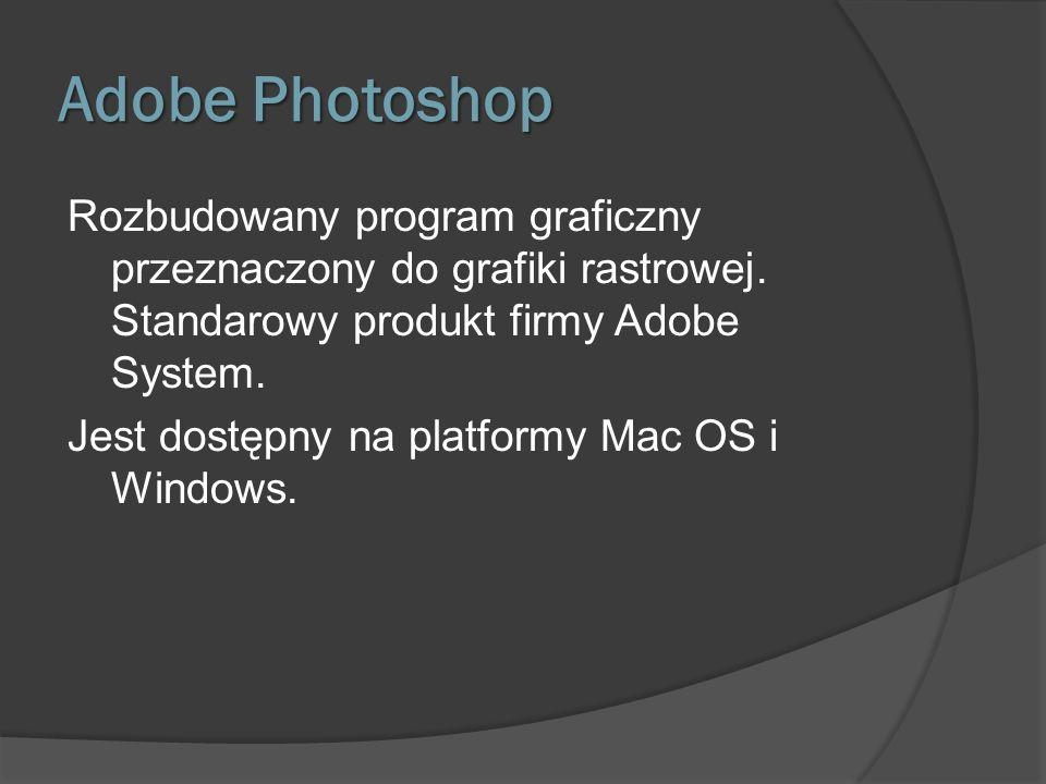 Trochę Historii Photoshop 1.0 został wydany w 1990 wyłącznie na platformę Macintosh.