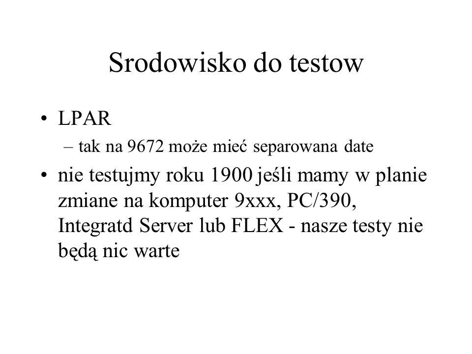 Rok 2000 a 43xx Ustawienie daty z OS/390 wlasny program w assemblerze do ustawiania daty (nie robmy tego przy pracujacym systemie) –IPL ustawiacza daty –IPL systemu przy już ustawionej dacie