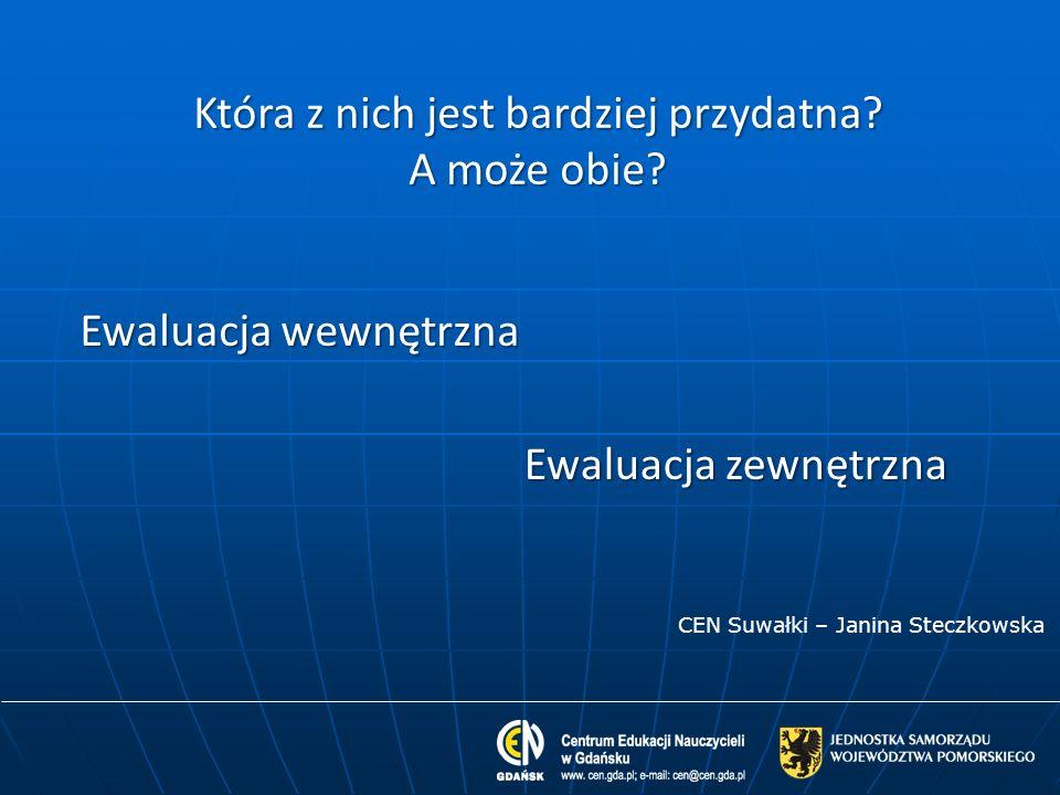 (Auto)ewaluacja to wielkie wyzwanie dla szkoły inne zasoby org./finans.