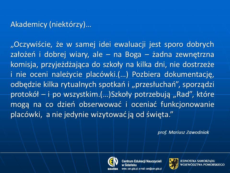 Forum on-line Czerwiec, 2013r – strona www Centrum Edukacji Nauczycieli w Gdańsku Kultura (auto)ewaluacji JAK.