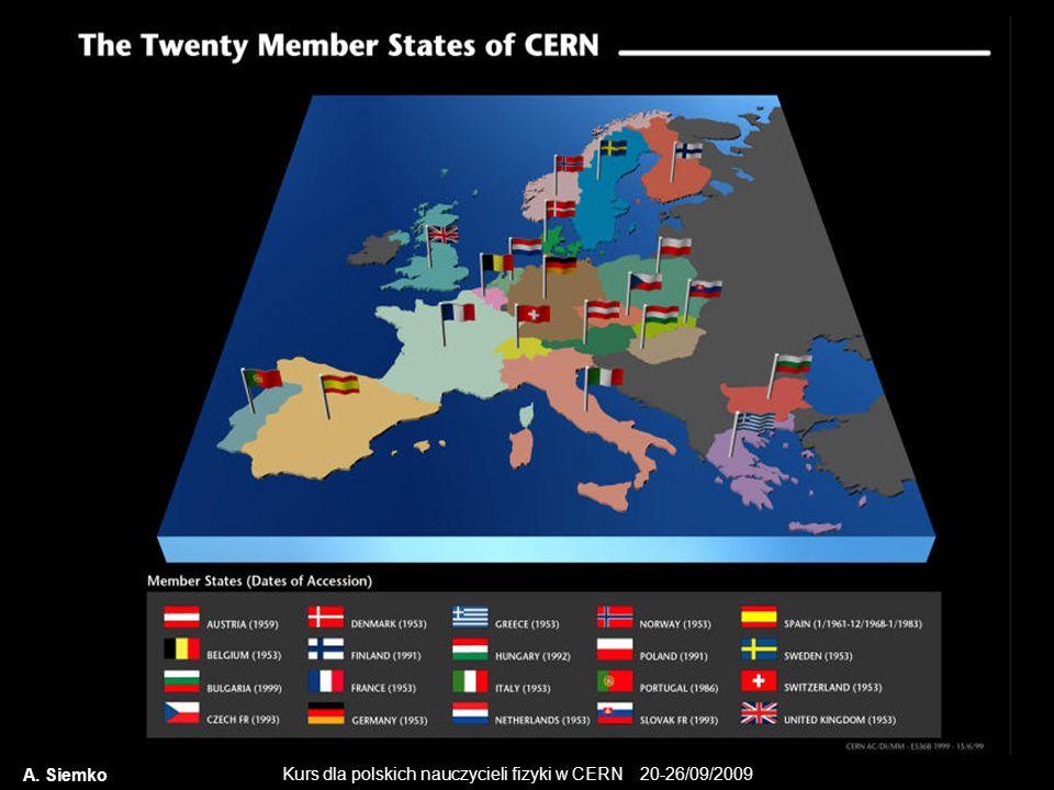 Kurs dla polskich nauczycieli fizyki w CERN 20-26/09/2009 A. Siemko