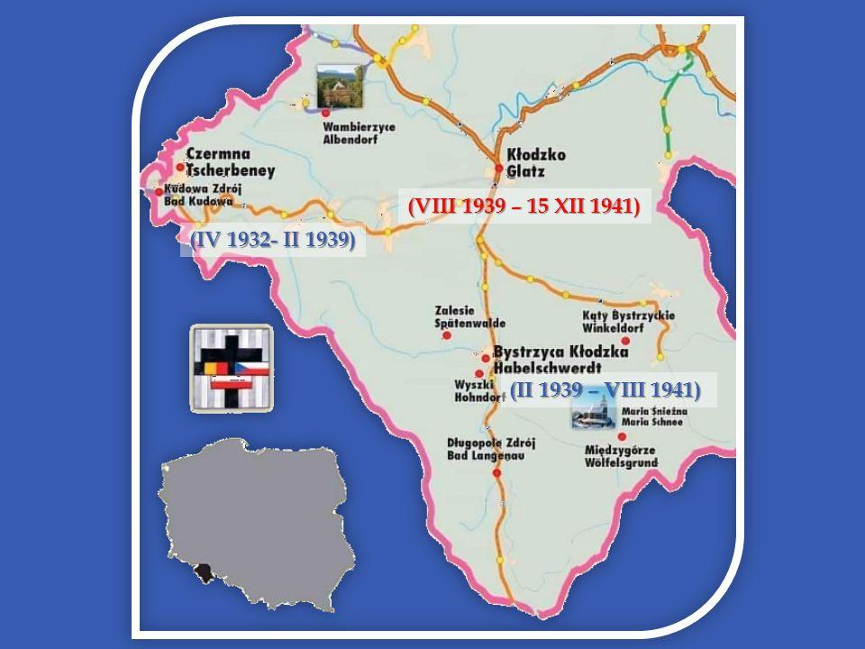 (IV 1932- II 1939) (II 1939 – VIII 1941) (VIII 1939 – 15 XII 1941)