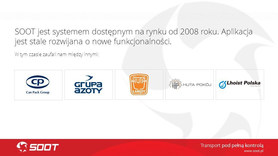 SOOT jest systemem dostępnym na rynku od 2008 roku. Aplikacja jest stale rozwijana o nowe funkcjonalności. W tym czasie zaufali nam między innymi: www