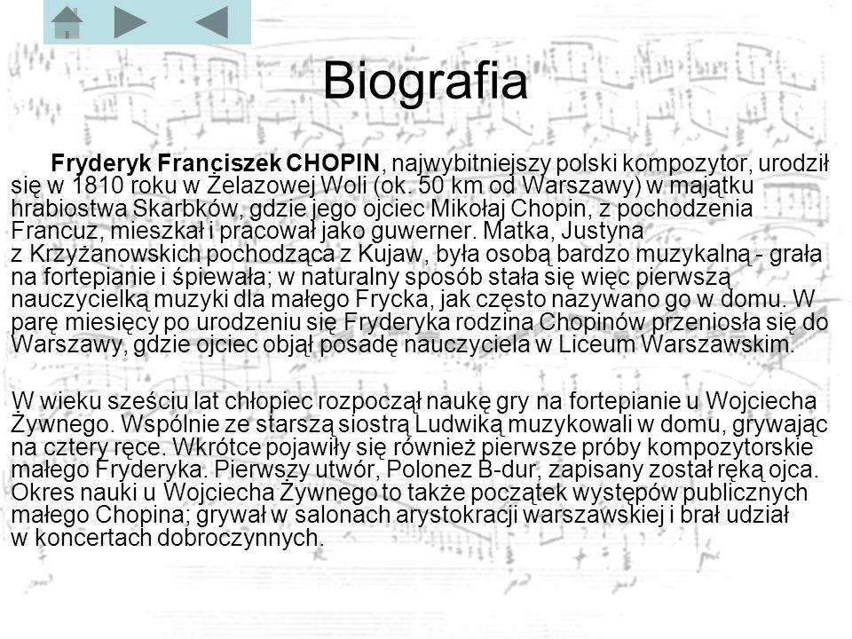 Biografia Jako szesnastolatek Chopin rozpoczął studia w zakresie teorii kompozycji u Józefa Elsnera w warszawskiej Szkole Głównej Muzyki.