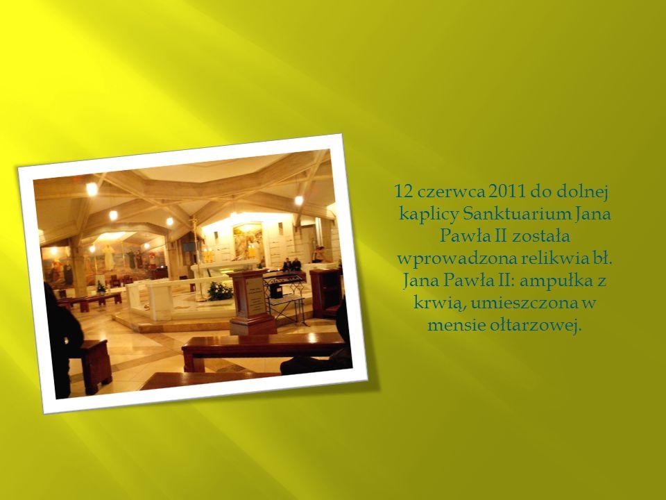 12 czerwca 2011 do dolnej kaplicy Sanktuarium Jana Pawła II została wprowadzona relikwia bł. Jana Pawła II: ampułka z krwią, umieszczona w mensie ołta