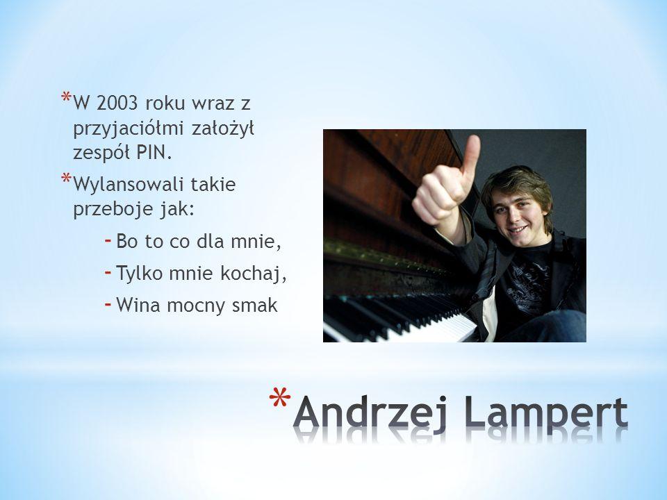 * W 2000 roku Andrzej Lampert ukończył II Liceum Ogólnokształcące im.