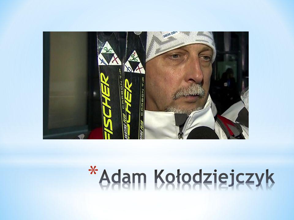 * Adam * Kołodziejczyk